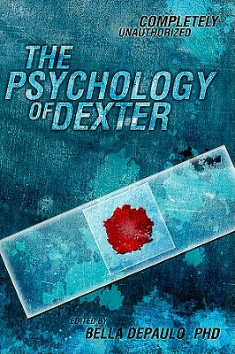 the-psychology-of-dexter-depaulo-bella-9781935251972